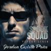 Spook Squad - Jordan Castillo Price, Gomez Pugh