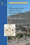 Reforming Fiscal and Economic Management in Afghanistan (Directions in Development) (Directions in Development) - Nick Manning