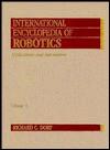 International Encyclopedia of Robotics - Richard C. Dorf