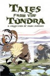 Tales From the Tundra: A Collection of Inuit Stories - Ibi Kaslik, Anthony Brennan