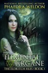 Elemental Arcane - Phaedra Weldon