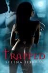 Trapped - Selena Illyria
