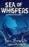 [(Sea of Whispers )] [Author: Tim Bowler] [Jan-2013] - Tim Bowler