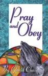 Pray and Obey - Gloria Chase