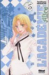 L'académie Alice, Volume 5 - Tachibana Higuchi