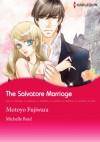 The Salvatore Marriage (Harlequin comics) - Michelle Reid, Motoyo Fujiwara