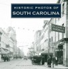 Historic Photos of South Carolina - Doug Bostick