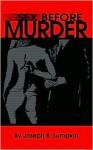 Sex Before Murder - Joseph B. Lumpkin