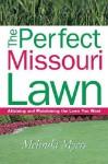 Perfect Missouri Lawn - Melinda Myers