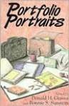 Portfolio Portraits - Bonnie S. Sunstein, Donald H. Graves