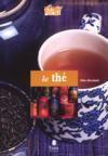 Le thé - Gilles Brochard