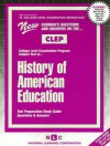 CLEP History of American Education (College Level Examination Program) (College Level Examination Series (Clep).) - Jack Rudman