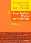 Paper Products Physics and Technology - Monica Ek, Gunnar Henriksson, Göran Gellerstedt