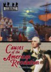 Causes of the American Revolution (The Road to War: Causes of Conflict) (The Road to War: Causes of Conflict) - Richard M. Strum