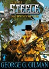 STEELE: BOUNTY HUNTER - George G. Gilman, Malcolm Davey