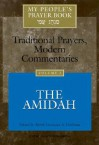 My People's Prayer Book, Vol. 2: Traditional Prayers, Modern Commentaries--The Amidah - Lawrence A. Hoffman