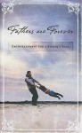 Fathers Are Forever - Elm Hill Books