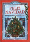 Feliz Navidad - Margaret Montgomery, Various, Helen Exley, Juliette Clarke