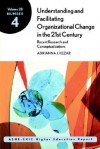 Understanding and Facilitating Organizational Change in the 21st Century: Recent Research and Conceptualizations: Ashe-Eric Higher Education Report, Volume 28, Number 4 - AEHE