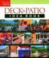 Taunton Home Deck & Patio Idea Book - Julie Stillman, Jane Gitlin