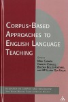 Corpus-Based Approaches to English Language Teaching - Begona Belles-Fortuno, Maria Lluisa Gea-Valor