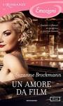 Un amore da film (I Romanzi Emozioni) - Marta Capeari, Suzanne Brockmann