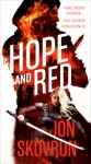 Hope and Red - Jon Skovrun