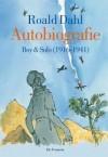 Autobiografie: Boy en Solo (1916 - 1941) - Quentin Blake, Roald Dahl, Huberte Vriesendorp