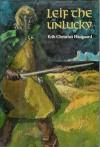Leif The Unlucky - Erik Christian Haugaard