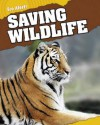 Saving Wildlife - Rebecca Hunter.