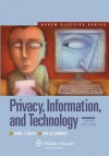 Privacy, Information, and Technology, Third Edition (Aspen Electives) - Solove, Daniel J. Solove, Paul M. Schwartz