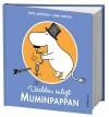 Världen enligt Muminpappan - Tove Jansson, Sami Malila