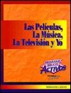Las Peliculas, La Musica, La Television y Yo = Movies, Music, TV & Me - David Adams, Sandra Leoni, Esteban Saavedra