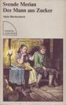 Der Mann aus Zucker. Mein Märchenbuch - Svende Merian, Ludwig Richter