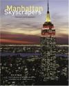 Manhattan Skyscrapers - Eric Nash, Norman McGrath, Carol Willis