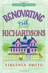Renovating the Richardsons (Tales from the Goose Creek BandB) - Virginia Smith