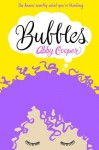 Bubbles: A Novel - Abby Cooper