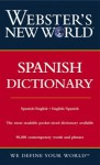 Webster's New World Spanish Dictionary - Merriam-Webster