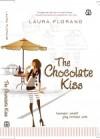 The Chocolate Kiss (Amour et Chocolat #2) - Veronica Sri Utami, Laura Florand