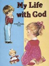 My Life with God, Vol. 6 - Lawrence G. Lovasik