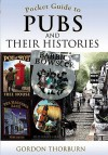 Pocket Guide to Pubs and Their History. by Gordon Thorburn - Gordon Thorburn
