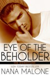 Eye of the Beholder: New Adult Romance (The Donovans) - Nana Malone