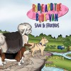 Rudie and the Blue Van: Sam & Friends - Vicki Diane Westling