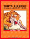 Tents, Tigers and the Ringling Brothers (Badger Biographies Series) - Jerry Apps
