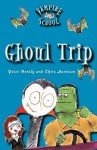 Vampire School: Ghoul Trip (Book 2) - Peter Bently, Chris Harrison