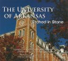 The University of Arkansas: Etched in Stone - Tom Ewart, Donnie Jones