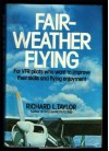 Fair-Weather Flying - Richard L. Taylor