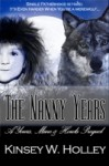 The Nanny Years: A Yours, Mine and Howls Prequel - Kinsey W. Holley, Ginny Glass