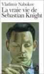 La Vraie Vie De Sebastian Knight - Vladimir Nabokov