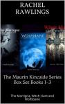 Maurin Kincaide Series Box Set - Rachel Rawlings